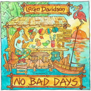 Cover art for No Bad Days